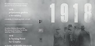 "Exhibition ""1918 – A Turning Point for Croatia"""