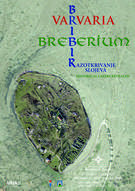 "Poster ""Varvaria / Breberium / Bribir: Historical Layers Revealed"""