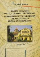 Estates and Castles of the Zrinski and Frankopan Families